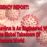 EMERGENCY REPORT: Coronavirus Is An Engineered Weapon For The Global Takedown Of The Western World