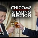 Chicoms On Verge Of Stealing US Election